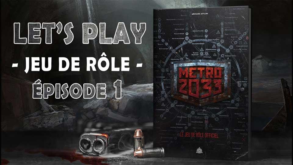 Arkhane Play : Metro 2033 – Ep. 01 «La chair de ma chair»