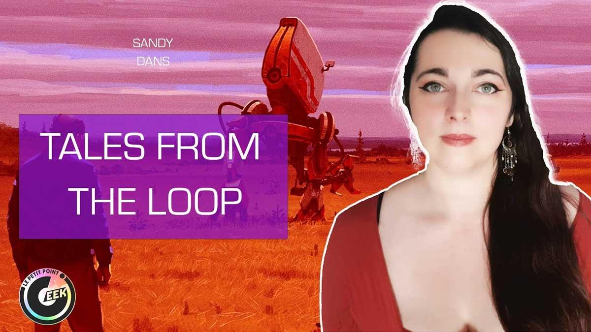 Tales From The Loop le Jeu de Rôle par Sandy de Petit PointGeek